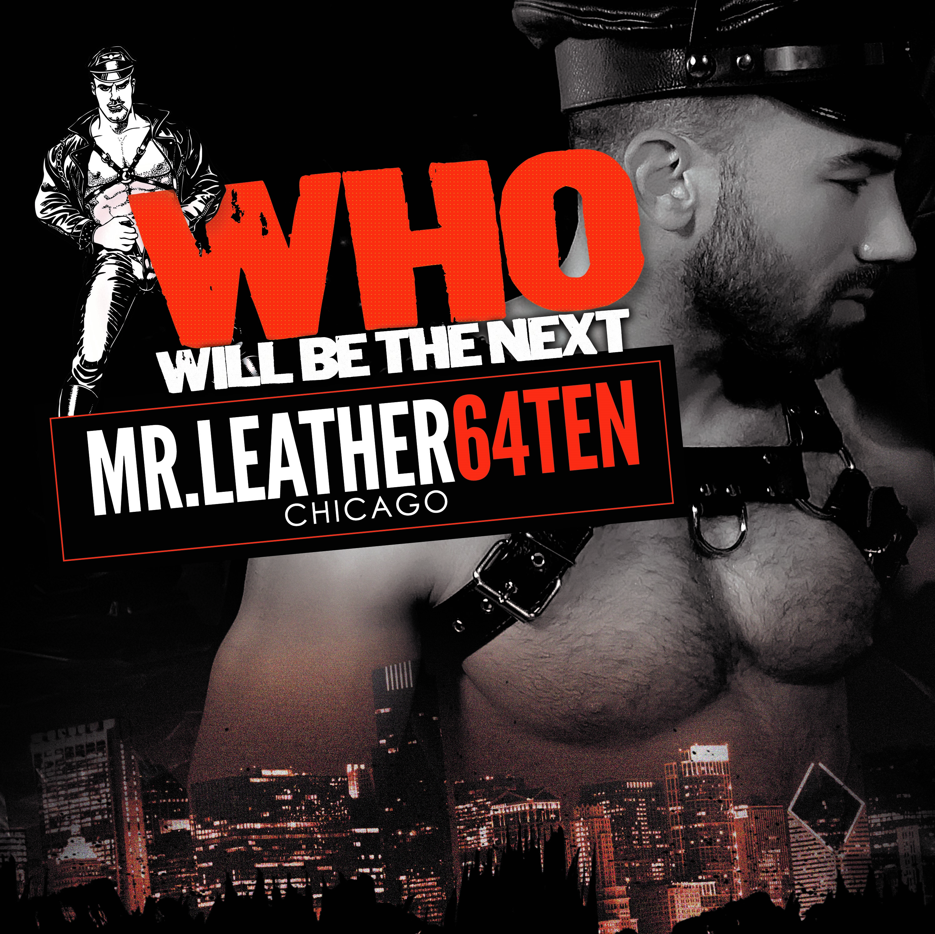 who will be the next MR.LEATHER64TEN